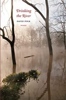 Drinking the River: Poems