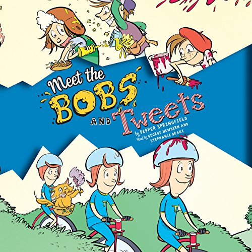 Meet the Bobs and Tweets audiobook cover art