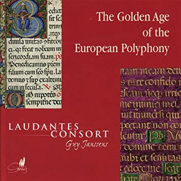 The Golden Age of European Polyphony