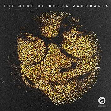 The Best Of Cheba Zahouania