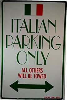 Leister Italian Parking Only Plastic Sign