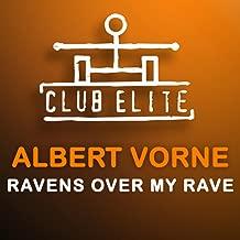 Ravens Over My Rave (M.I.K.E.'s Rushin' Remix)