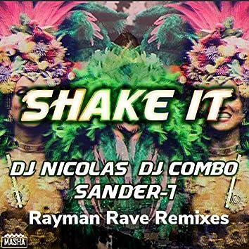 Shake It (Rayman Rave Remixes)