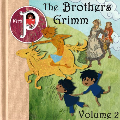 Mrs. P Presents the Grimm Brothers Greatest Fairy Tales, Vol. 2 audiobook cover art