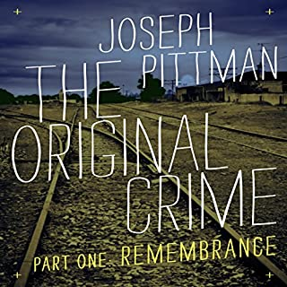 The Original Crime: Remembrance audiobook cover art