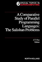 A Comparative Study of Parallel Programming Languages: The Salishan Problems (Special Topics in Supercomputing)
