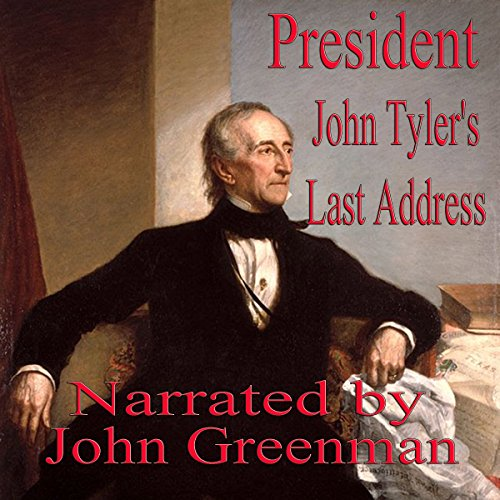 President John Tyler's Last Address audiobook cover art