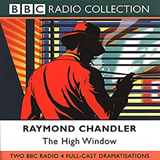 The High Window (Dramatised)                   By:                                                                                                                                 Raymond Chandler                               Narrated by:                                                                                                                                 Ed Bishop                      Length: 1 hr and 28 mins     7 ratings     Overall 4.3