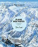 Plans des pistes - Les domaines skiables de France dessinés par Pierre Novat