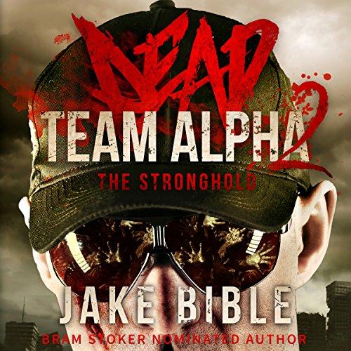 Dead Team Alpha 2 audiobook cover art