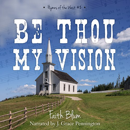 Be Thou My Vision audiobook cover art