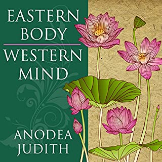 Eastern Body, Western Mind     Psychology and the Chakra System as a Path to the Self              Auteur(s):                                                                                                                                 Anodea Judith                               Narrateur(s):                                                                                                                                 Laura Jennings                      Durée: 16 h et 50 min     19 évaluations     Au global 4,7