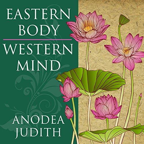 Eastern bodym western mind chakra books