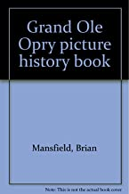 Grand Ole Opry picture history book