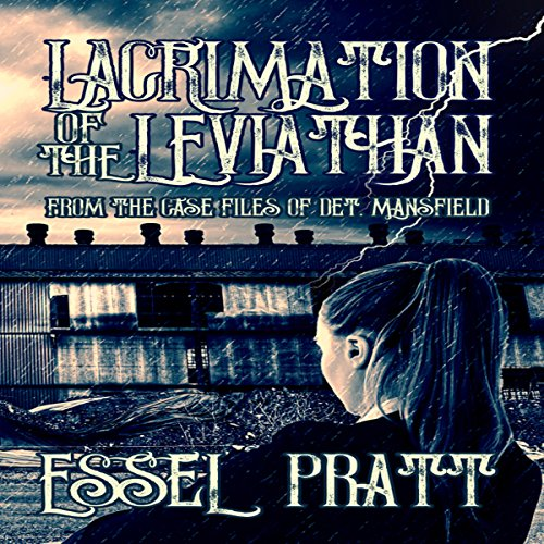 Lacrimation of the Leviathan: From the Case Files of Detective Mansfield audiobook cover art
