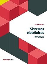 Sistemas Eletrônicos. Instalação