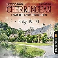 Cherringham - Landluft kann tödlich sein: Sammelband 7 (Cherringham 19-21) Hörbuch