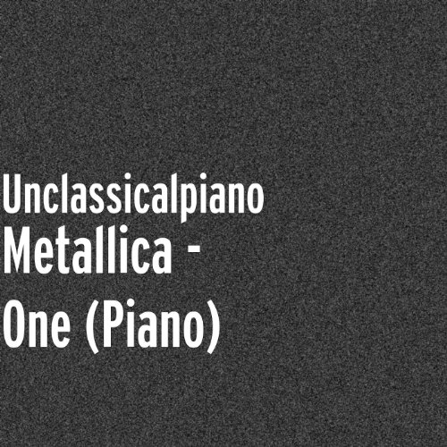 Metallica - One (Piano)