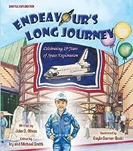 Endeavour's Long Journey by John D. Olivas (2013-05-15)