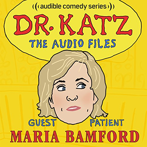Ep. 9: Maria Bamford (Dr. Katz: The Audio Files) audiobook cover art