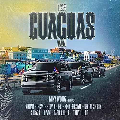 Miky Woodz, L-Gante & Alemán feat. Omy de Oro, Neutro Shorty, Chucky73, Nino Freestyle, Hozwal, Totoy El Frio & Pablo Chill-E