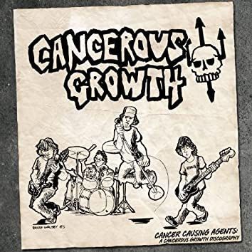 Cancer Causing Agents: A Cancerous Growth Discography
