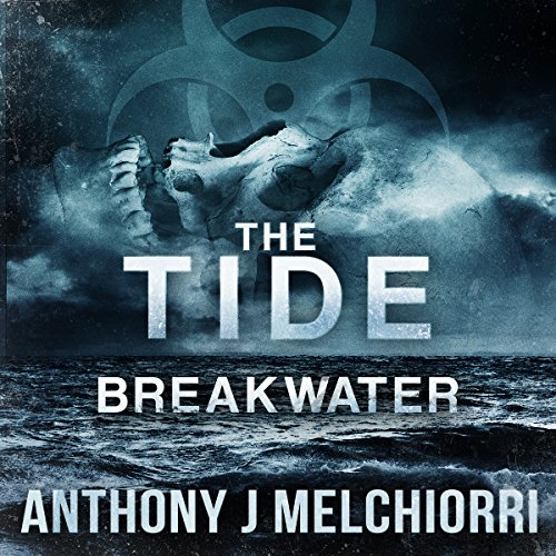 Breakwater     Tide Series, Book 2              By:                                                                                                                                 Anthony Melchiorri                               Narrated by:                                                                                                                                 Ryan Kennard Burke                      Length: 9 hrs and 15 mins     30 ratings     Overall 4.3