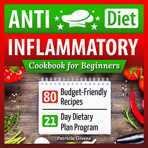 Anti-Inflammatory Diet Cookbook for Beginners audiobook cover art