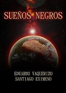 Sueños negros (Spanish Edition)