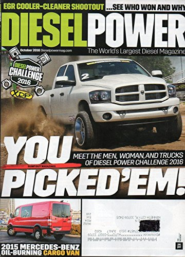 Diesel Power 2016 The World's Largest Diesel Magazine EGR COOLER-CLEANER SHOOTOUT. SEE WHO WON AND WHY 2015 Mercedes-Benz Oil-Burning Cargo Van