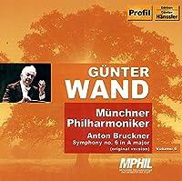 ブルックナー: 交響曲第6番イ長調WAB.106(原典版)