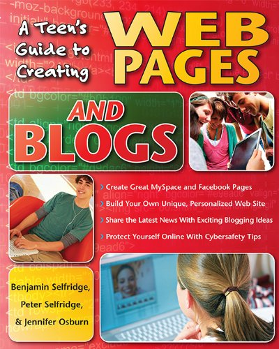 A Teen\'s Guide to Creating Web Pages and Blogs (English Edition)