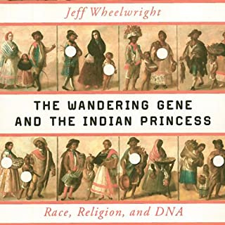 The Wandering Gene and the Indian Princess cover art