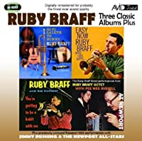 Three Classic Albums Plus (Hi-Fi Salute To Bunny / Easy Now / You're Getting To Be A Habit With Me) by Ruby Braff (2010-08-17)