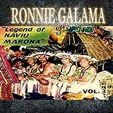 Ronnie Galama Vol.3 'Legend of Naviu Marona'