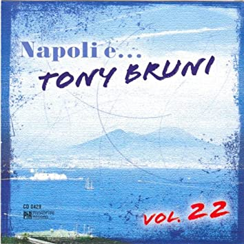Napoli e... Tony Bruni, vol. 22