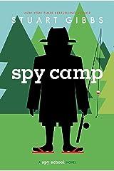 Spy Camp (Spy School Book 2) Kindle Edition