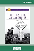 The Battle of Messines: 1917 (16pt Large Print Edition)