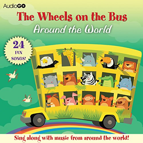 The Wheels on the Bus Around the World audiobook cover art