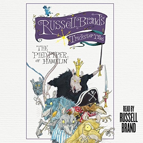 The Pied Piper of Hamelin: Russell Brand's Trickster Tales cover art