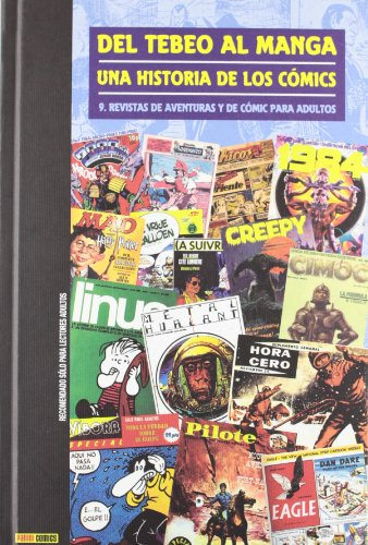 Del Tebeo Al Manga. Una Historia De Los Cómics 9. Revistas De Aventuras Y De Cómics Para Adultos