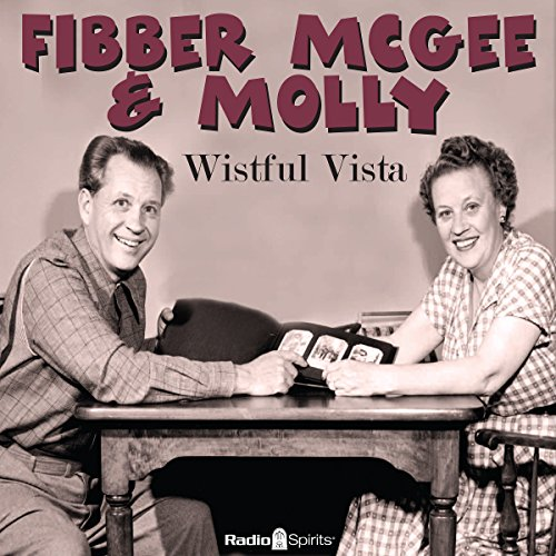 Couverture de Fibber McGee & Molly: Wistful Vista