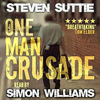 One Man Crusade     DCI Miller, Book 1              By:                                                                                                                                 Steven Suttie                               Narrated by:                                                                                                                                 Simon Williams                      Length: 11 hrs and 25 mins     4 ratings     Overall 3.5