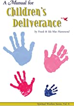 Best spiritual warfare deliverance ministry Reviews
