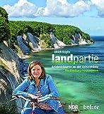 Landpartie: Erlebnistouren an der Ostseeküste: Mecklenburg Vorpommern