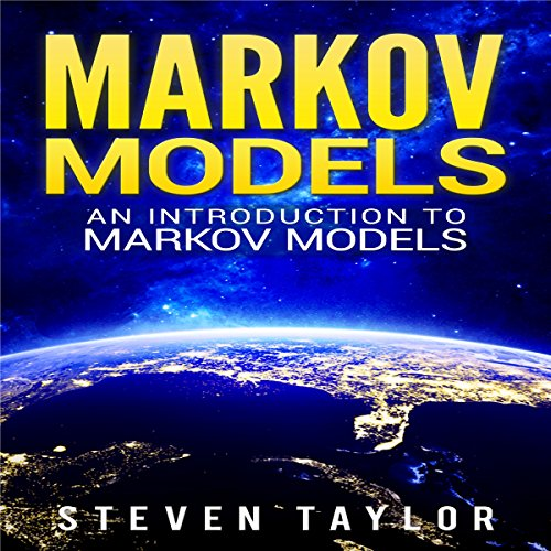 Markov Models: An Introduction to Markov Models audiobook cover art
