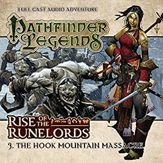 Pathfinder Legends - Rise of the Runelords 1.3 The Hook Mountain Massacre                   By:                                                                                                                                 Mark Wright                               Narrated by:                                                                                                                                 Ian Brooker,                                                                                        Trevor Littledale,                                                                                        Stewart Alexander,                   and others                 Length: 1 hr and 9 mins     7 ratings     Overall 4.0