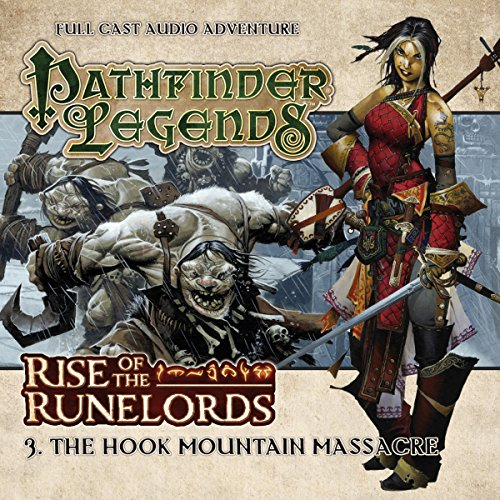 Pathfinder Legends - Rise of the Runelords 1.3 The Hook Mountain Massacre audiobook cover art