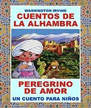 """PEREGRINO DE AMOR - DE """"CUENTOS DE LA ALHAMBRA"""": ¡UN CUENTO FASCINANTE DE WASHINGTON IRVING! (COLECCION CUENTAME UN CUENTO..."""