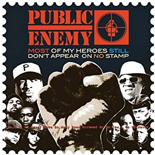 Most Of My Heroes Still Don't Appear On No Stamp by Public Enemy (2012-05-04)